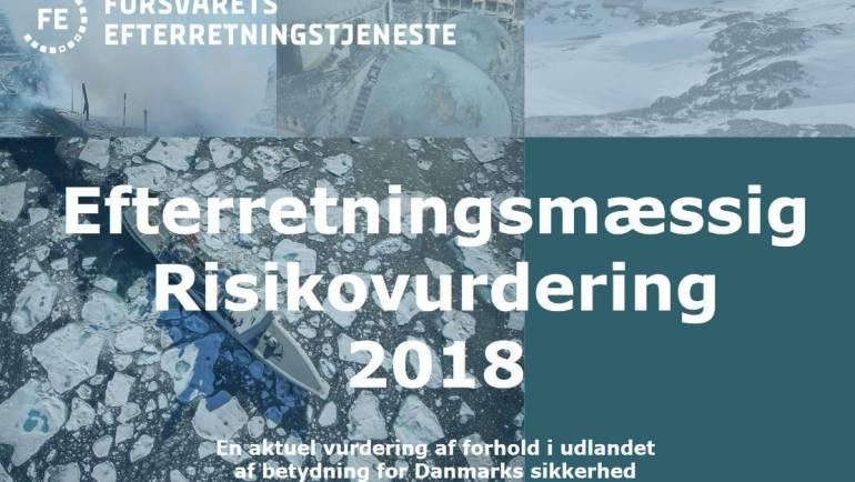 Efterretningsmæssig Risikovurdering 2018 – Forsvarets Efterretningstjeneste